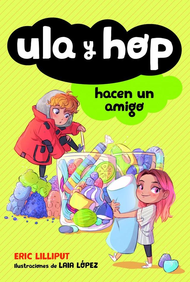 Libros Ula y Hop hacen un amigo